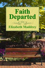 Elizabeth Maddrey Faith Departed
