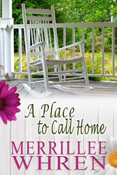 Merrillee Whren A Place to Call HOme