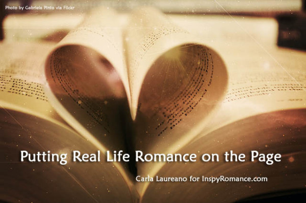 Putting Real Life Romance on the Page