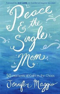 Peace and the Single Mom, Jennifer Maggio