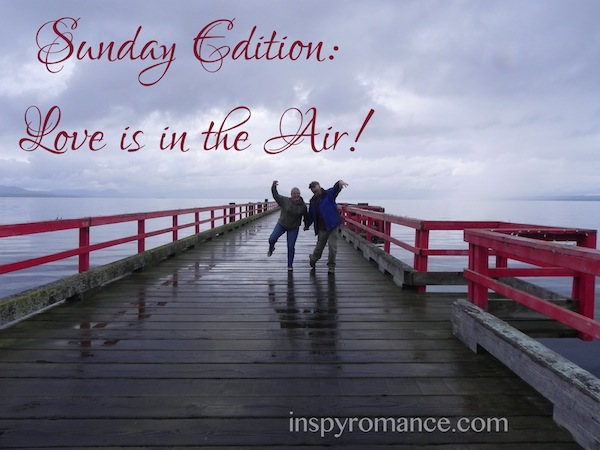 Sunday Edition- Love is in the Air