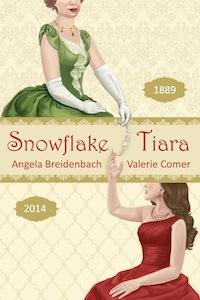 Snowflake Tiara, Valerie Comer, Angela Breidenbach