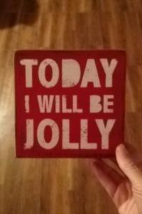My holiday motto...