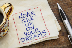 never give up dreams