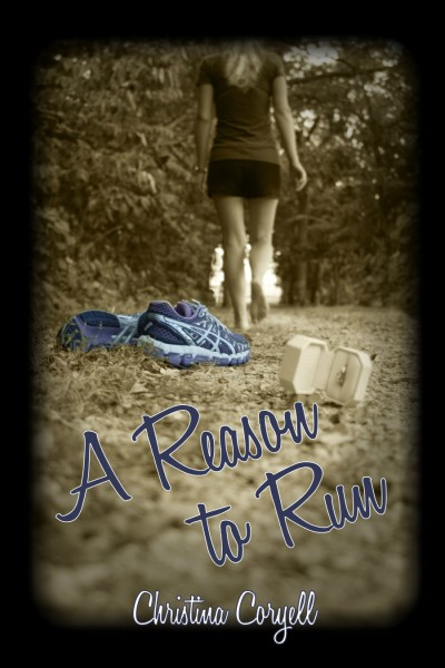 Christina Coryell - A Reason To Run