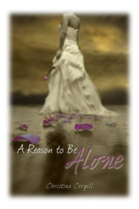 Christina Coryell - A Reason to Be Alone