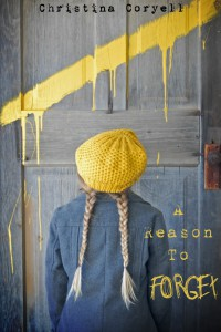 Christina Coryell Book Cover - A Reason To Forget