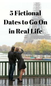 5 Fictional Dates to Try in Real Life