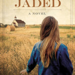 Book Recommendation ~ Jaded: A Novel (Mended Hearts Series Book 1) by Varina Denman