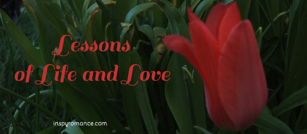 Lessons of life and love