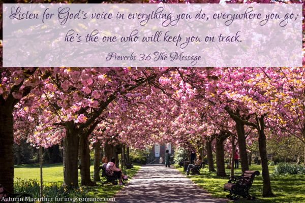Image of spring blossom in a park with Bible verse Proverbs 3:6, from Autumn Macarthur on Inspy Romance