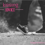 An Informal Arrangement and Kissing Advice