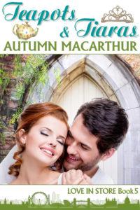 Teapots & Tiaras by Autumn Macarthur