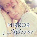 Book Recommendation– Mirror, Mirror by Staci Stallings