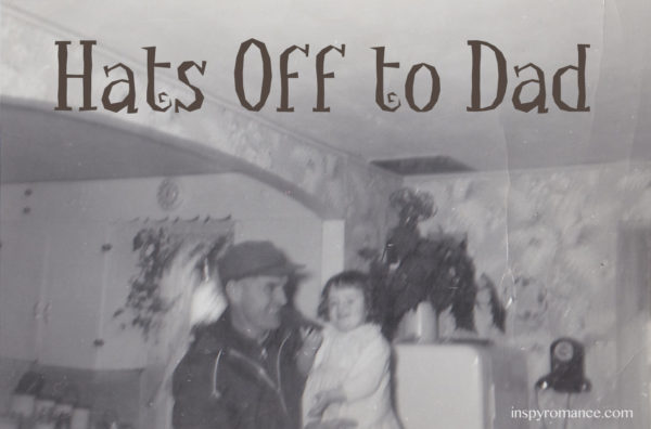 Hats off to dad