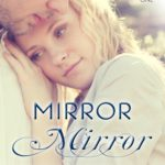 Mirror Mirror (Excerpt)