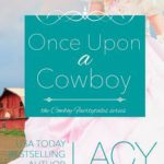Book Recommendation ~ Once Upon a Cowboy by Lacy Williams