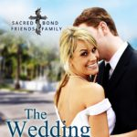 Three Weddings, a Proposal… and a Giveaway!