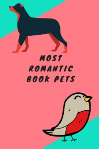 Find out why dogs and birds are top picks for romance authors!