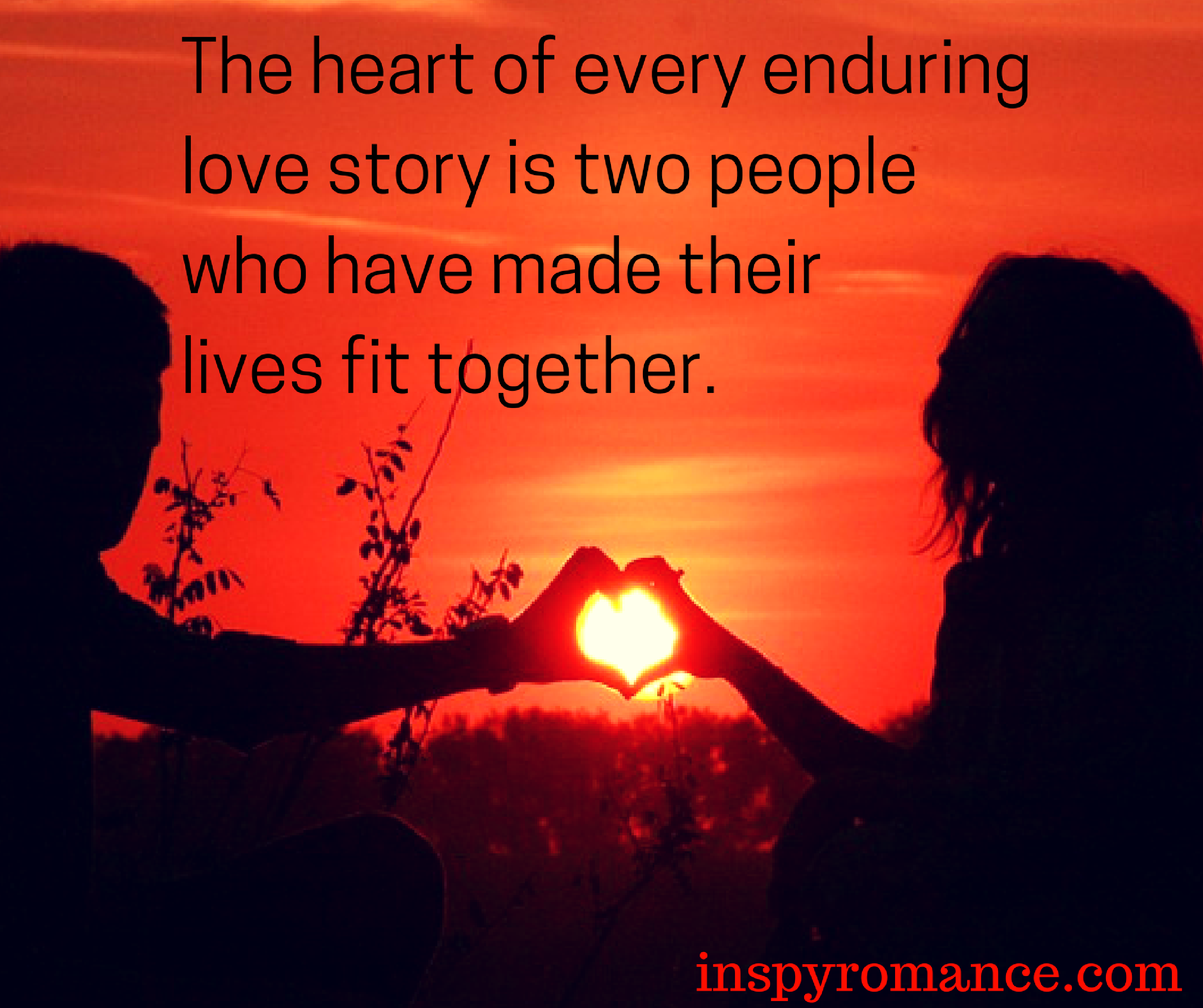 the-heart-of-every-enduring-love-story-is-two-people-who-have-made-their-lives-fit-together