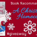 Book Recommendation: A Christmas Homecoming… and #giveaway