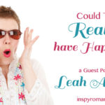 Could That Really Have Happened? A Guest Post by Leah Atwood