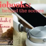 Audiobooks: Behind the Scenes