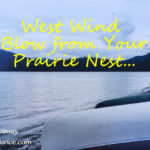 West Wind, Blow from Your Prairie Nest… #giveaway