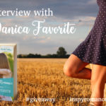 Interview with Danica Favorite… and Giveaway!