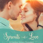 Book Recommendation ~ Sprouts of Love by Valerie Comer (Arcadia Valley Romance 5)