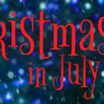 A Little Christmas in July