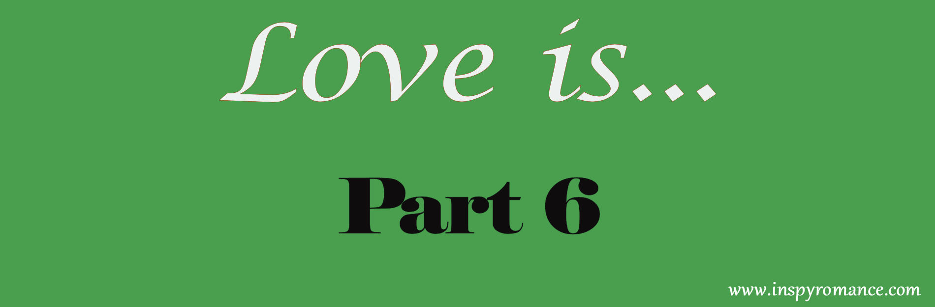 love is part 6-2