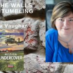 Giveaway with Virginia Vaughan-And The Walls Came Tumbling Down