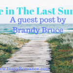 Guest Post: Grace in The Last Summer with Brandy Bruce