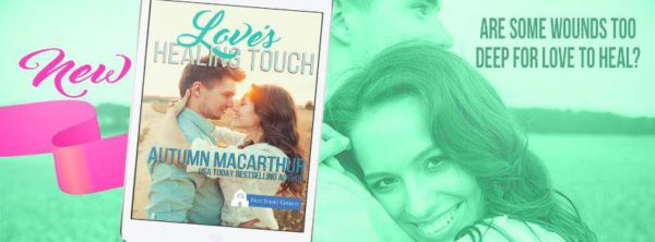 Cover image for Love's Healing Touch, a First Street Church Romance by Autumn Macarthur