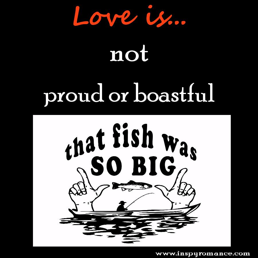 love is not proud or boastful3