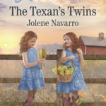 The Texan's Twins - Jolene Navarro