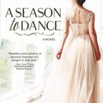 Book Recommendation ~ A Season to Dance by Patricia Beal