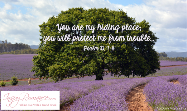 Image of lavender fields with Bible verse Psalm 32:7 at Inspy Romance