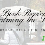 Book Review: Calming the Storm by Melanie D. Snitker