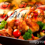 Fun, Family, and a Lot of Turkey