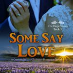 Some Say Love, Book Excerpt