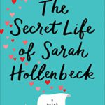 Book Recommendation ~ The Secret Life of Sarah Hollenbeck by Bethany Turner