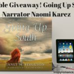 Audible Giveaway! Going Up South with Narrator Naomi Karez