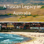 A Tuscan Legacy in Australia plus #Giveaway | Narelle Atkins