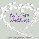 Let's Talk Weddings!