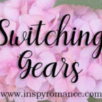 Switching Gears and #Giveaway by Melanie D. Snitker