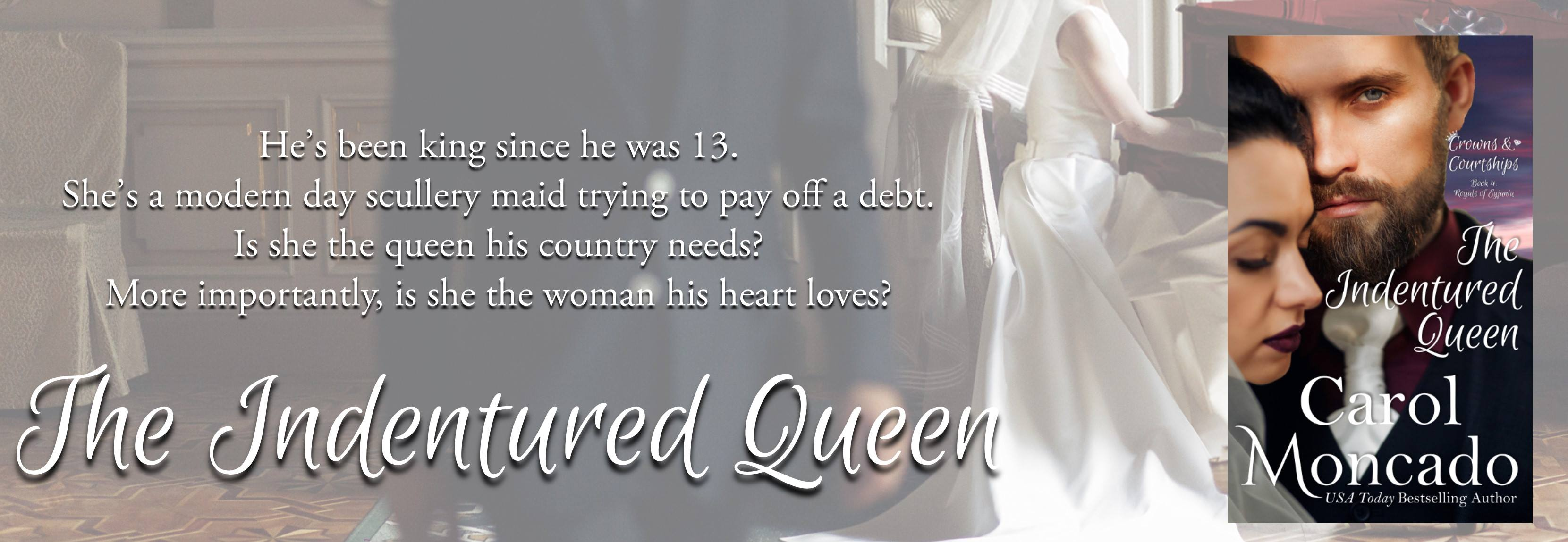 The Indentured Queen