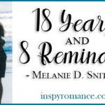 18 Years and 8 Reminders by Melanie D. Snitker