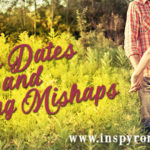 On Dates and Dating Mishaps